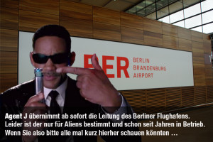 Men in Black leiten BER